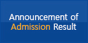 Announcement ofAdmission Result